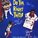Do the Right Thing とFight the Power