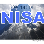 What is NISA ? (NISAって何さ?)