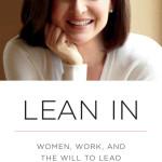 全ての女性と、引っ込み思案の方に捧げる。〜FacebookのNo2シェリル・サンドバーグの 「Lean In」を読んで