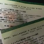 ノエル・ギャラガーズ・ハイ・フライング・バーズ の広島公演のチケットをゲットしました。