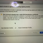 【iPhoneアプリ開発備忘録】 Xcode6  Validate時のエラー「Your account already has a valid iOS Distribution certificate」
