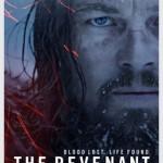 映画『レヴェナント: 蘇えりし者』のディカプリオの迫真の演技に人生にサバイブすることを教わる
